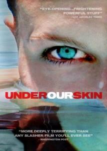 UNDER OUR SKIN – A HEALTH CARE NIGHTMARE @ MindBody Medicine | Scottsdale | Arizona | United States